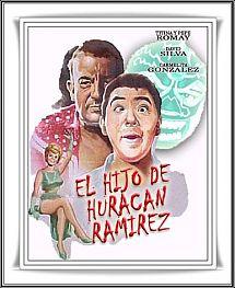 El hijo de Huracan Ramirez movie